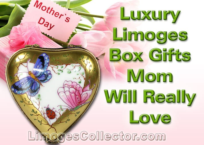 Luxury mothers day limoges box gifts mom will really love for Luxury gifts for mom
